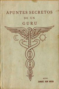 Portada original del libro Apuntes Secretos de un Gurú del VM Samael Aun Weor