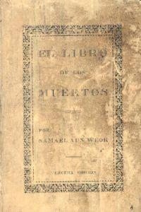 Portada Original del libro de la Gnosis El Libro de los Muertos del VM Samael Aun Weor