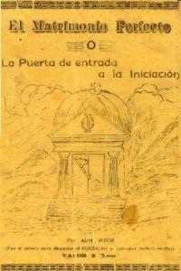 Libro el Matrimonio Perfecto de kínder o la puerta de entrada a la iniciación Gnosis Mexico