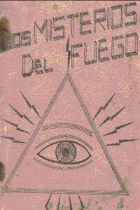 Portada original del libro Los Misterios del Fuego del VM Samael Aun Weor