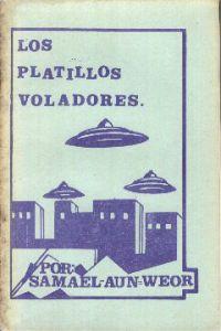 Portada Original del libro de la Gnosis Los Platillos Voladores del VM Samael Aun Weor