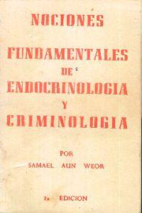 Portada original del libro Nociones Fundamentales de Endocrinología y Criminología del VM Samael Aun Weor