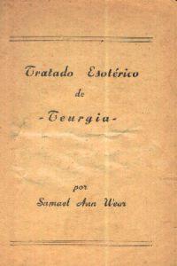 Portada original del libro Tratado Esotérico de Teurgia del VM Samael Aun Weor