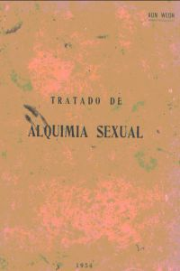 Portada original del libro Tratado de Alquimia Sexual del VM Samael Aun Weor